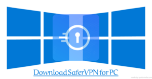 Safer VPN for PC